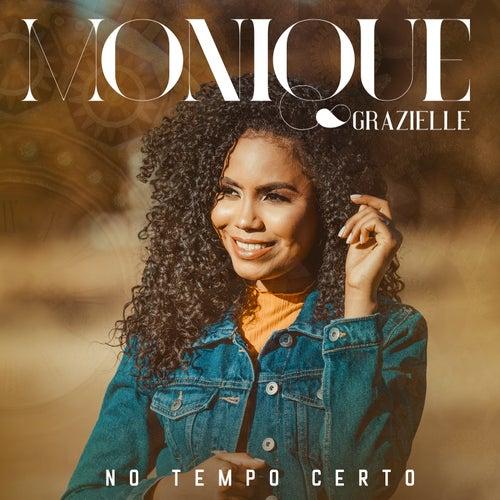 No Tempo Certo de Monique Grazielle