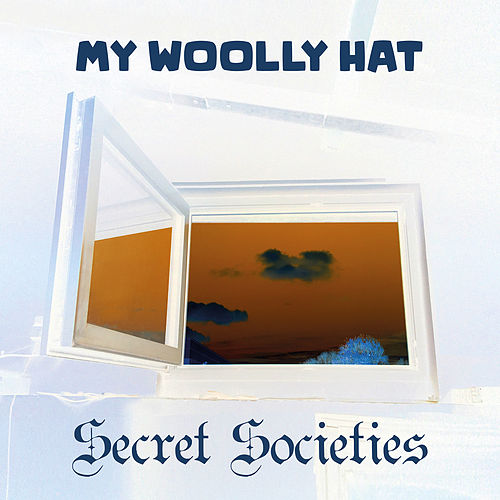 Secret Societies by My Woolly Hat