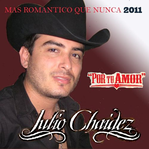 Por Tu Amor de Julio Chaidez
