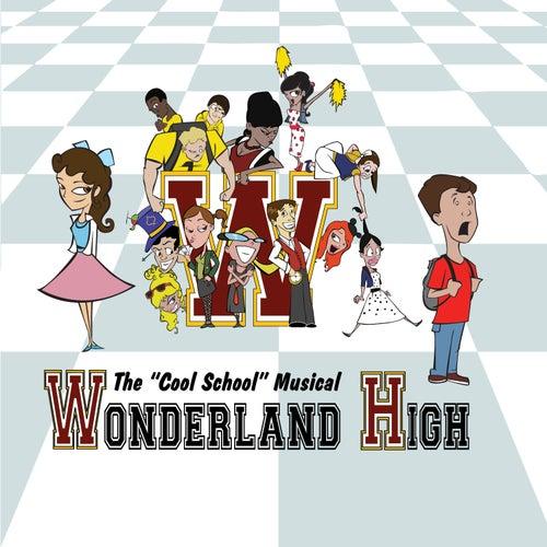 Wonderland High by Studio Cast