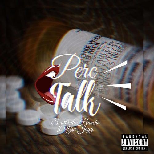 Perc Talk by Ysnj