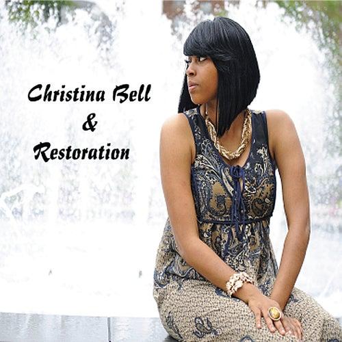 Christina Bell & Restoration by Christina Bell