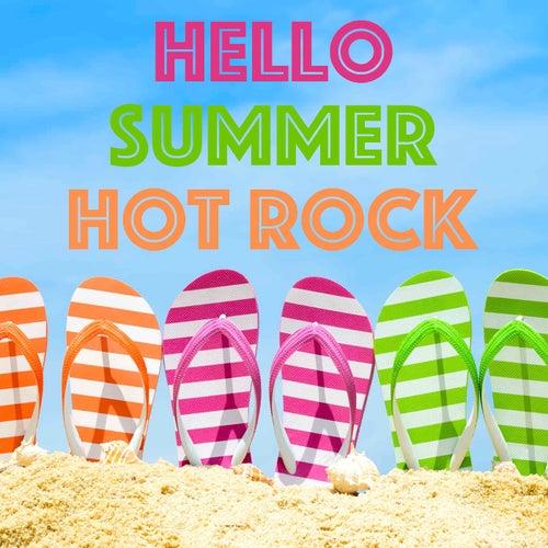 Hello Summer Hot Rock de Various Artists