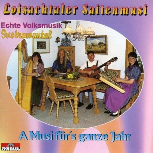 A Musi für's ganze Jahr by Loisachtaler Saitenmusi