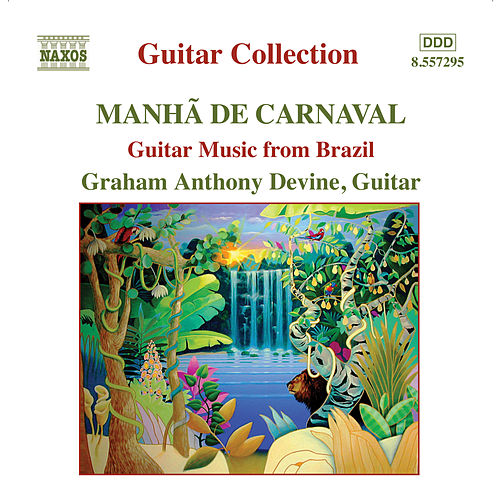Guitar Music From Brazil by Graham Anthony Devine