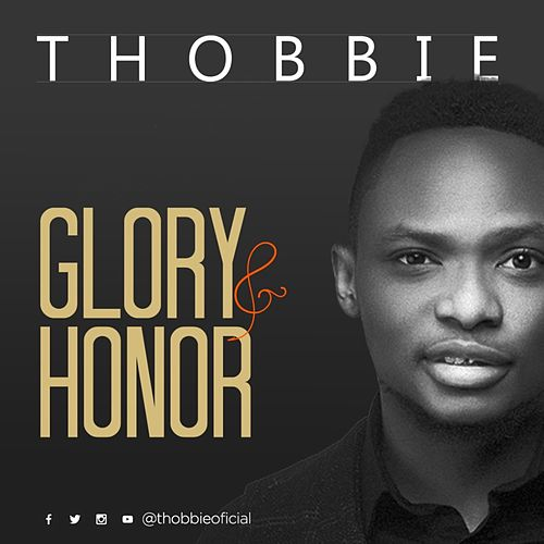 Glory and Honor by Thobbie