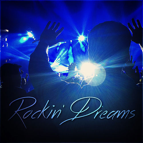 Rockin' Dreams by Various Artists