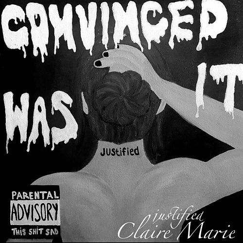 Justified by Claire Marie