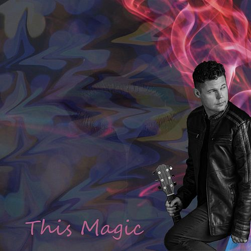 This Magic (feat. Gregg Wright) by Tim Shepherd