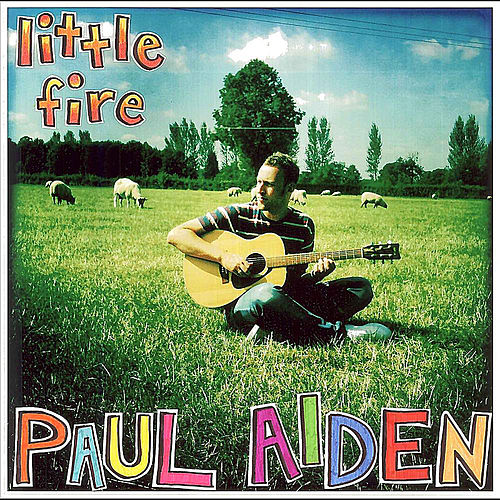 Little Fire EP by Paul Aiden