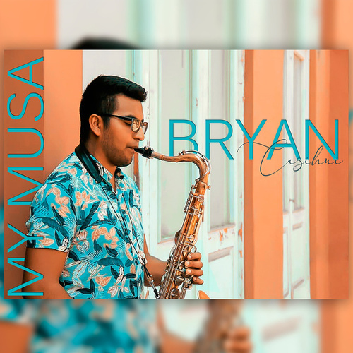 My Musa (Versión instrumental) by Bryan Casihui