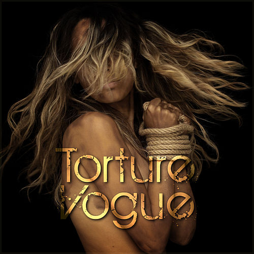 Torture Vogue by Various Artists
