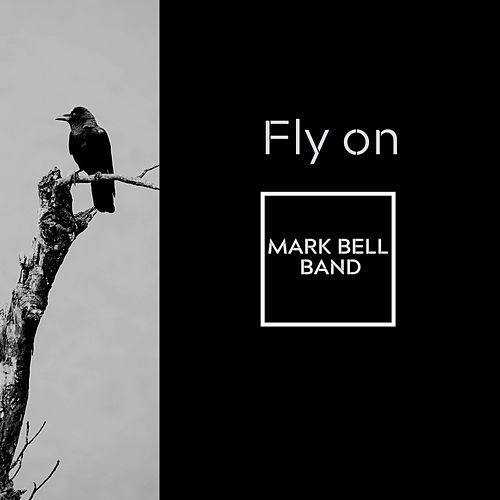Fly On de Mark Bell Solo Band
