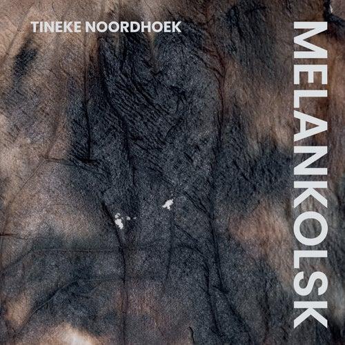 Melankolsk by Tineke Noordhoek
