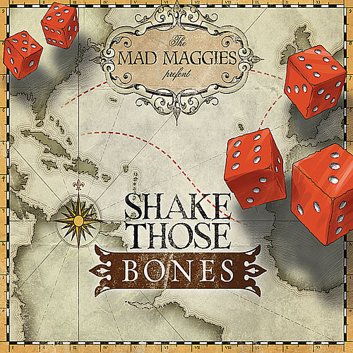 Shake Those Bones by the Mad Maggies