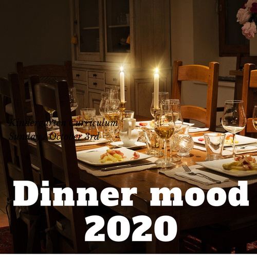 Dinner mood 2020 by Various Artists