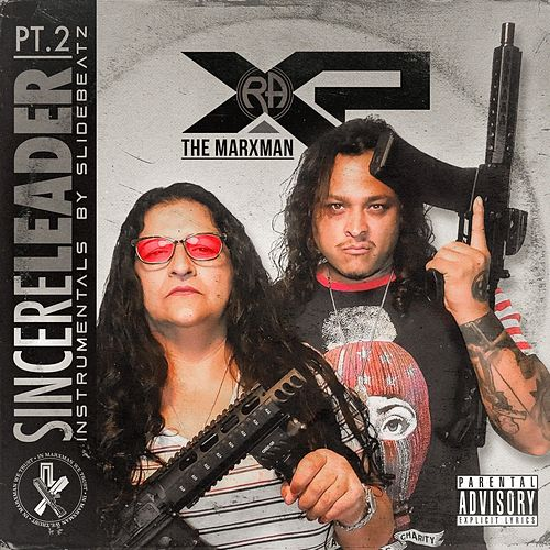 Sincere Leader, Pt. 2 by Xp the Marxman