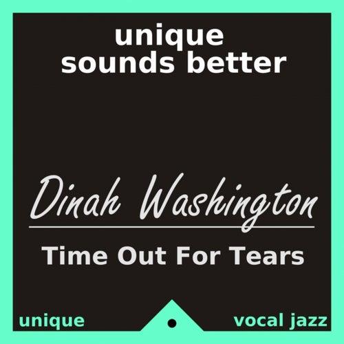 Time Out for Tears de Dinah Washington