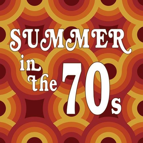 Summer In The 70s von Various Artists