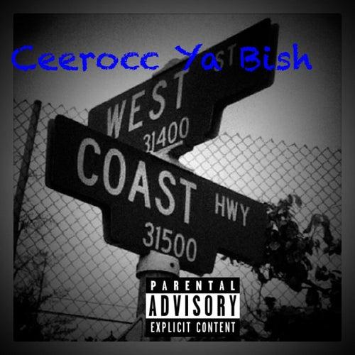 WestcoastSlidin von Ceerocc Ya Bish