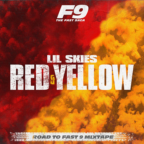 Red & Yellow (From Road To Fast 9 Mixtape) de Lil Skies