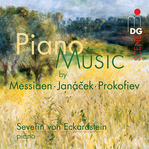 Piano Music by Messiaen, Janácek, Prokofiev by Severin von Eckardstein