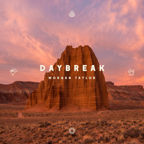 Daybreak by Morgan Taylor