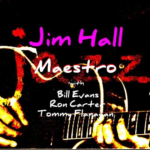 Jazz Maestro by Jim Hall