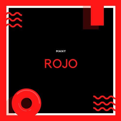 Rojo von Many