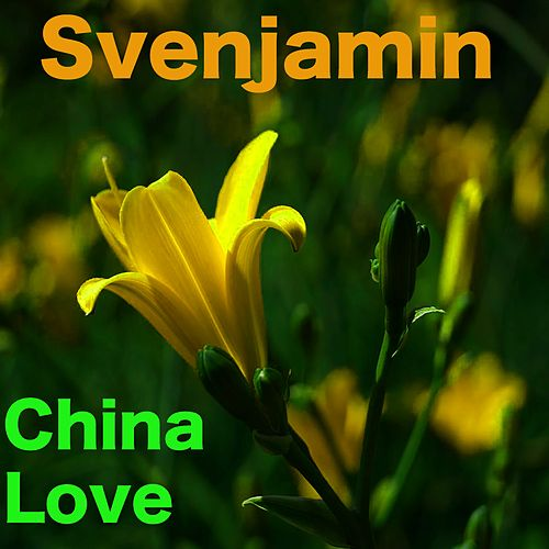 China Love by Svenjamin