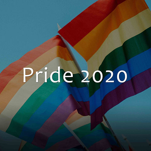Pride Hits 2020 by Various Artists