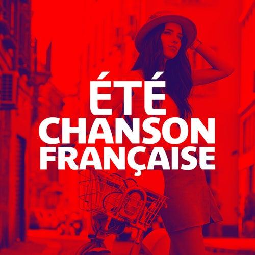 Ete Chanson Française by Various Artists
