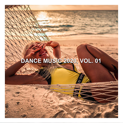 Dance Music 2020, Vol. 1 by Various Artists