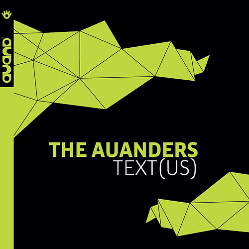 Text(us) by The Auanders