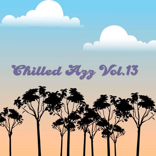 Chilled Azz, Vol. 13 - Tropical Sounds by Ken Davis