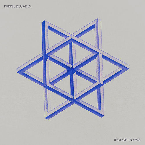 Thought Forms by Purple Decades
