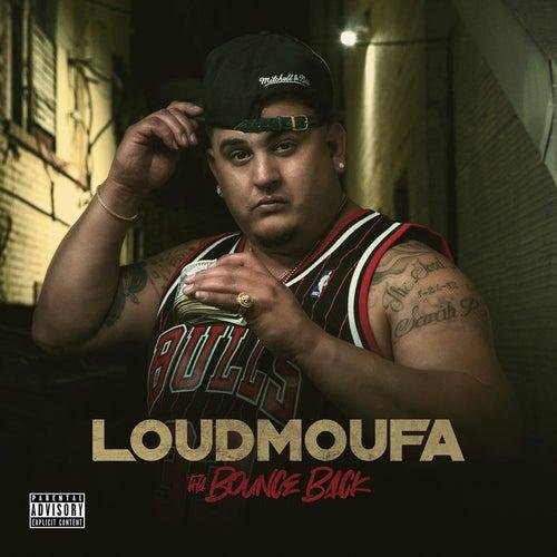 Tha Bounce Back de LoudMoufa