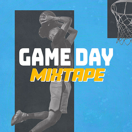 Game Day Mixtape by Various Artists