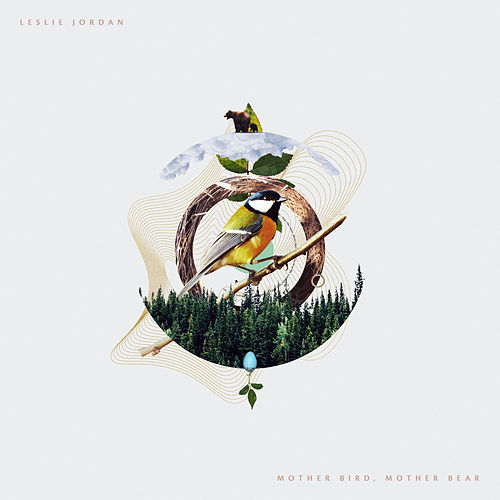Mother Bird, Mother Bear de Leslie Jordan