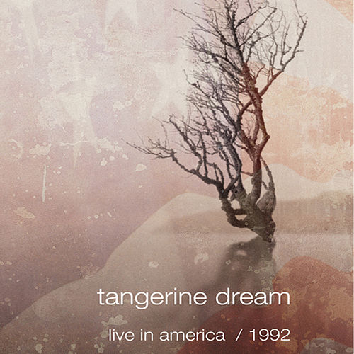 Live In America / 1992 by Tangerine Dream