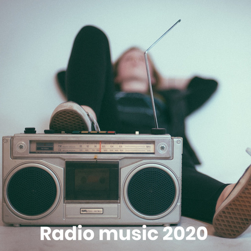 Radio music 2020 de Various Artists