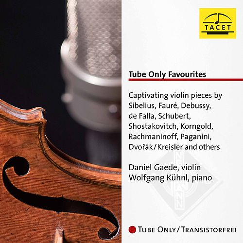 Sibelius, Fauré & Others: Works for Violin & Piano von Daniel Gaede