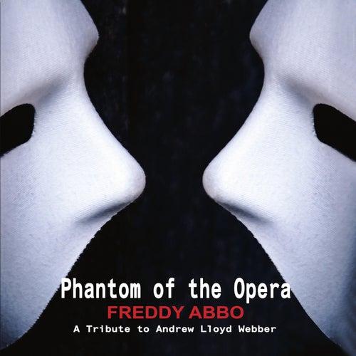 Phantom of the Opera de Freddy Abbo