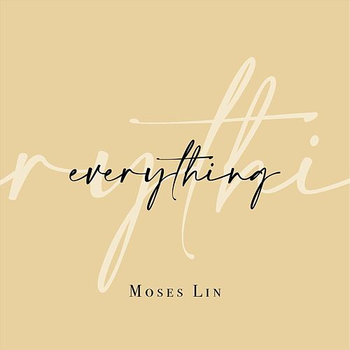 Everything de Moses Lin