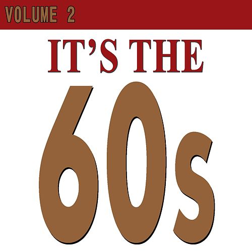 It's the 60S (Volume 2) by The Merseybeats, The Troggs, Helen Shapiro, The Turtles, Freddie