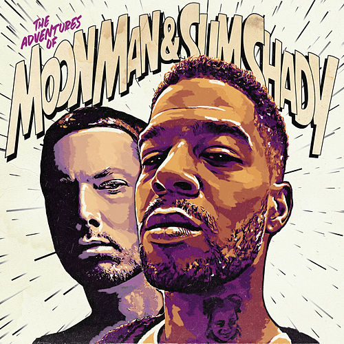 The Adventures Of Moon Man & Slim Shady von Kid Cudi, Eminem