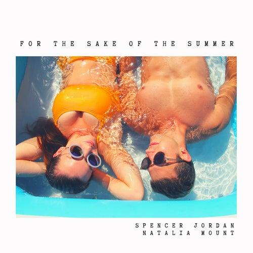 For the Sake of the Summer de Spencer Jordan