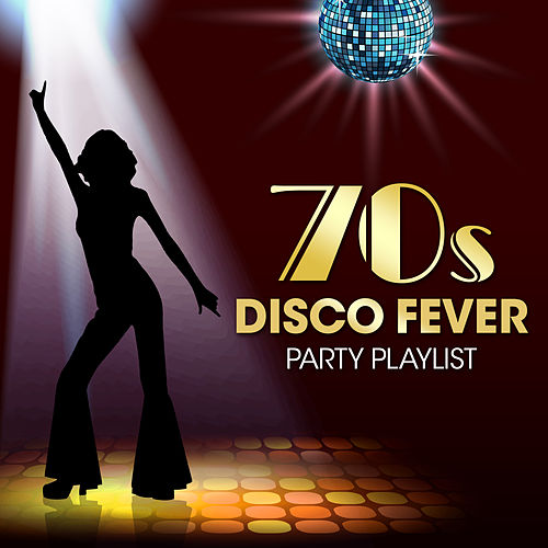 70s Disco Fever Party Playlist by Vermillon League