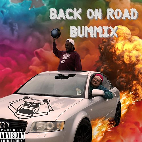 Back on Road (BumMix) by SlumBums