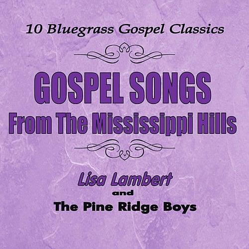 Gospel Songs from the Mississippi Hills by Lisa Lambert